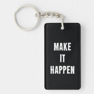 Make It Happen Motivational Black Keychain