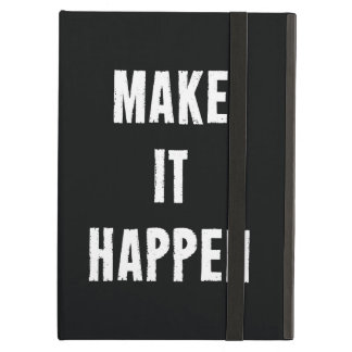 Make It Happen Motivational Quote Case For iPad Air