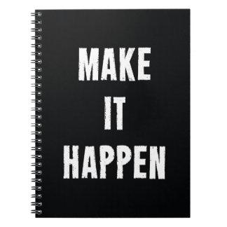 Make It Happen Motivational Quote Note Book