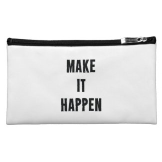 Make-It-Happen-Motivational-Quote-Pos-20in-OL_1d.p Cosmetics Bags