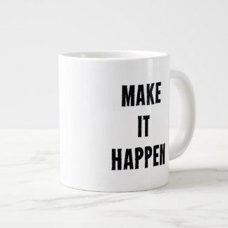 Make-It-Happen-Motivational-Quote-Pos-20in-OL_1d.p Taza Grande