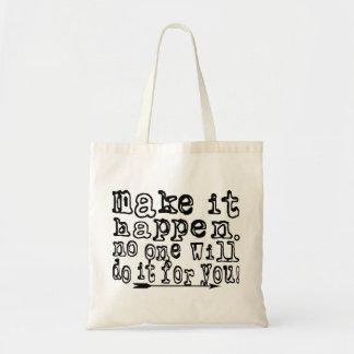 Make it HAPPEN! Motivational Tote Bag!