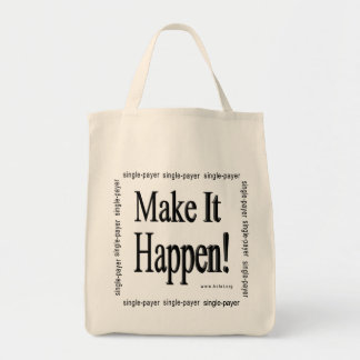 Make It Happen! Tote Bag