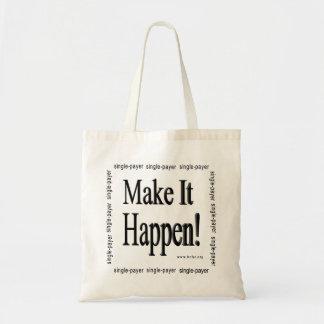 Make It Happen Tote Bag