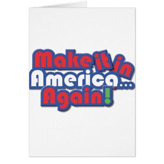 Make it in America! Card