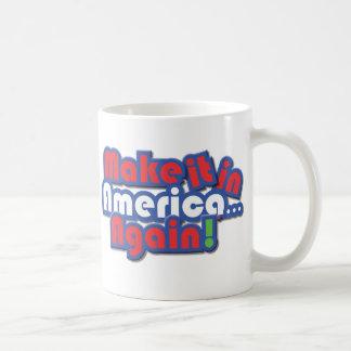 Make it in America! Coffee Mug