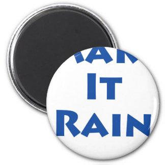 Make It Rain! Magnet