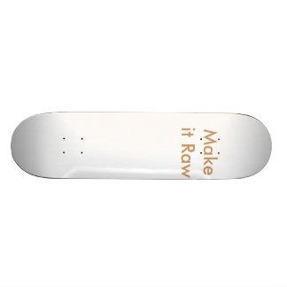 Make it Raw Skate Boards