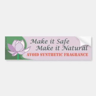 Make it Safe and Natural Bumper Sticker