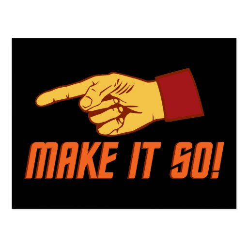 Make It So! Post Cards