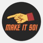 Make It So! Sticker