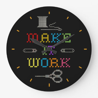 Make It Work Clock