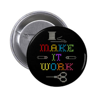 Make It Work Fashion Pinback Button