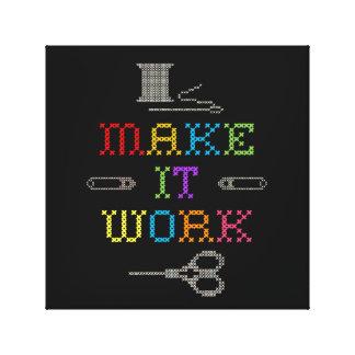 Make It Work Fashion Canvas Print