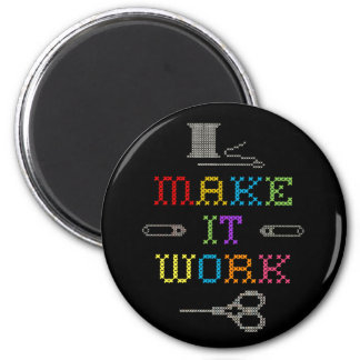 Make It Work Fashion Magnet