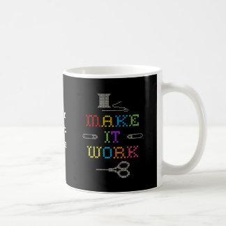 Make It Work Fashion Coffee Mugs