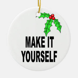 Make It Yourself Christmas Holly & Berries Ornamen Ceramic Ornament