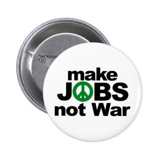 Make Jobs, Not War 2 Inch Round Button