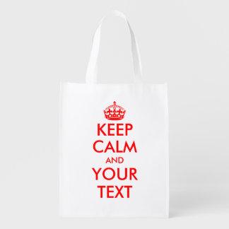 Make Keep calm and your text reusable shopping bag Reusable Grocery Bag