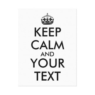 Make Keep Calm Canvas Add Your Text Template