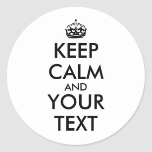 keep calm template stickers zazzle