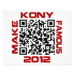"Make Kony Famous 2012 Video QR Code Joseph Kony 4.5"" X 5.6"" Flyer"