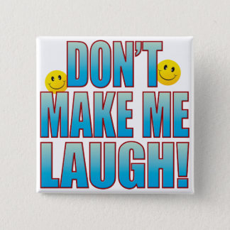 Make Laugh Life B Button