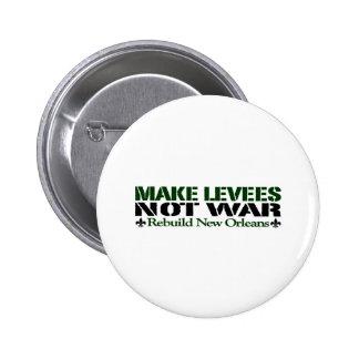 Make Levees Not War Pins