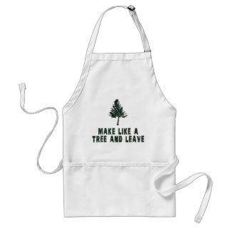 Make Like a Tree and Leave Adult Apron