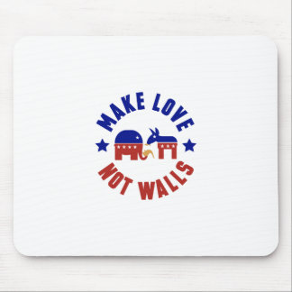 Make love, not walls trump funny one liner mouse pad