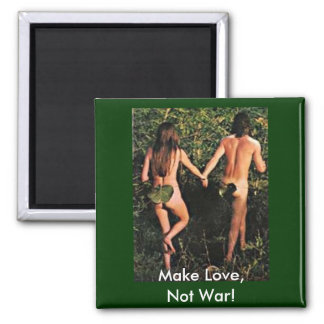 Make Love, Not War! 2 Inch Square Magnet