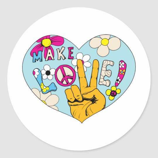 Make Love Not War ~ 60s Hippie Peace Sign Classic Round Sticker