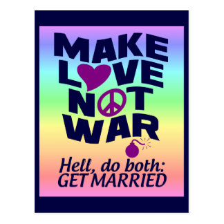 Make Love Not War custom postcard