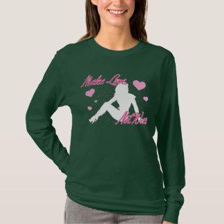 Make Love Not War (dark) T-Shirt