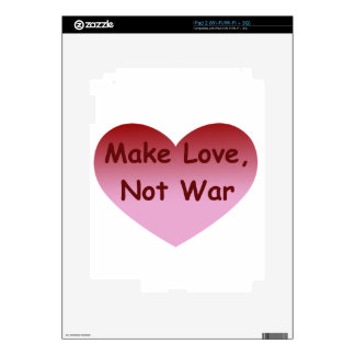 Make Love, Not War iPad 2 Skins