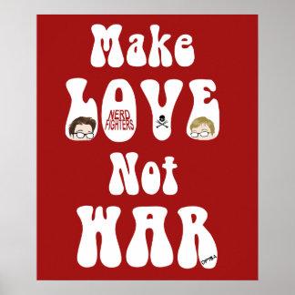 Make Love Not War, Nerdfighters Poster