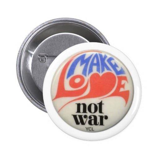 Make Love Not War Peace Art Pinback Buttons