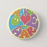 "Make Love Not War Pinback Button<br><div class=""desc"">&quot;Make Love Not War&quot; in colorful 60&#39;s psychedelic rock concert poster style lettering,  round shaped. T-shirts,  hoodies,  buttons,  stickers,  cards,  gifts.</div>"