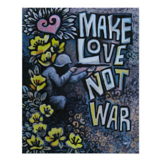 "Make Love, Not War: Propaganda Poster 16"" x 20"""