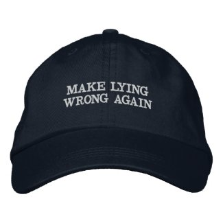 MAKE LYING WRONG AGAIN EMBROIDERED BASEBALL CAP