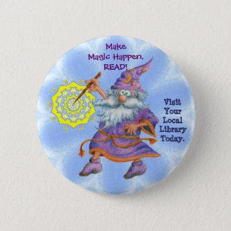Make Magic Happen. READ! Button