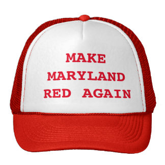 Make Maryland Red Again Trucker Hat