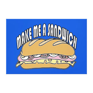 Make Me A Sandwich Gallery Wrapped Canvas