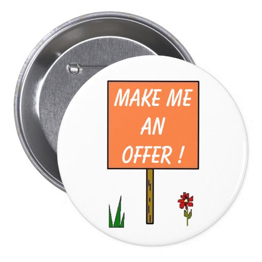 MAKE ME AN OFFER! - button | Zazzle - photo#31