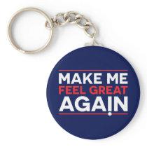 Make Me Feel Great Again america usa american trum Keychain