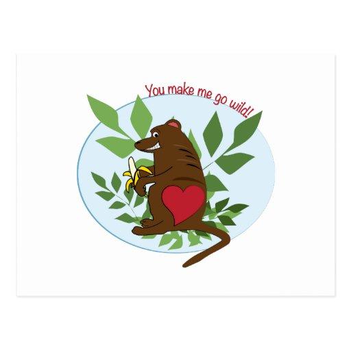 Make Me Go Wild Post Cards