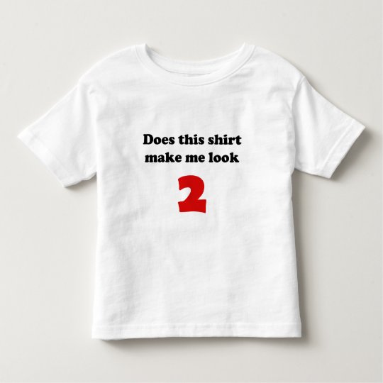 Make Me Look 2 Toddler Light Shirts