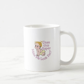 Make Me Look Fat? Coffee Mug