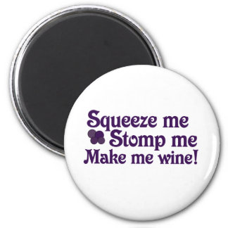 Make Me Wine Magnet