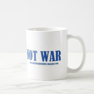 Make MILK NOT WAR Coffee Mug